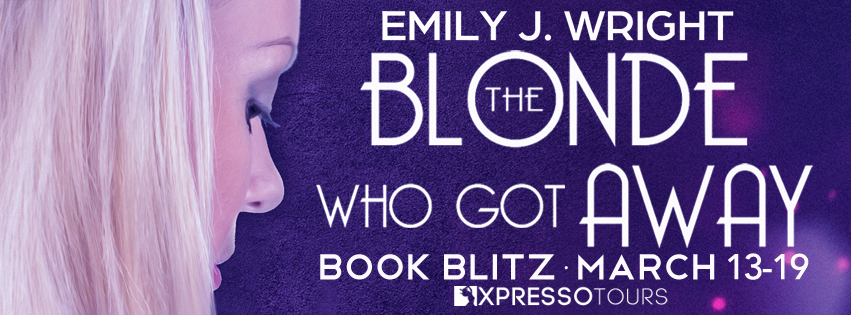 New Release: The Blonde Who Got Away by Emily J  Wright